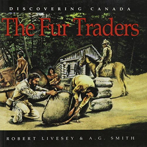 9780773753044: Fur Traders (Discovering Canada)