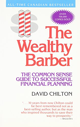 9780773753181: The Wealthy Barber : Everyone's Common-Sense Guide to Becoming Financially Independent