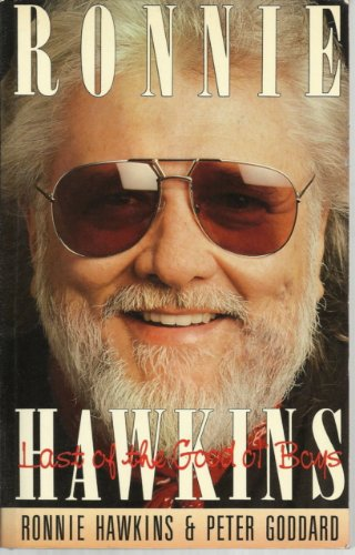 9780773753884: Ronnie Hawkins: Last of the Good Ol' Boys