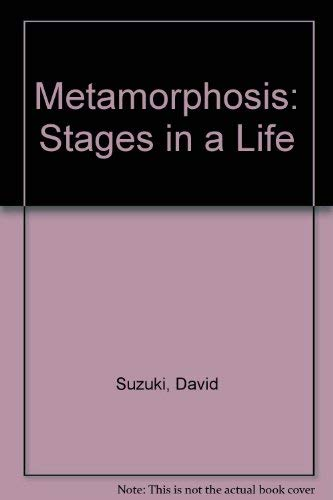 9780773755093: Metamorphosis: Stages in a Life