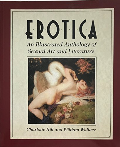 9780773755246: Erotica : An Illustrated Anthology of Sexual Art and Literature