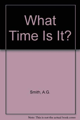 9780773755253: What Time is It?