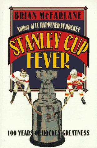 9780773755543: Stanley Cup Fever: 100 Years of Hockey Greatness