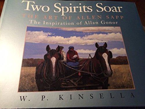 TWO SPIRITS SOAR: W. P. Kinsella