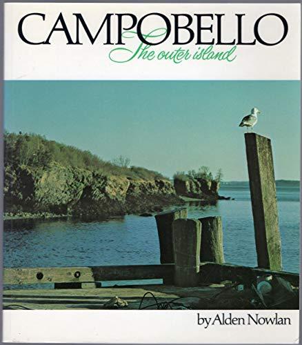 CAMPOBELLO THE OUTER ISLAND: Nowlan, Alden
