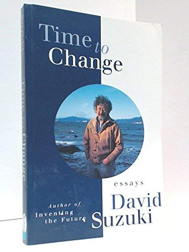 9780773757301: Time to Change: Essays