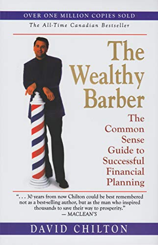 9780773757677: The Wealthy Barber: The Common Sense Guide to Successful Planning (Special Golden Edition)