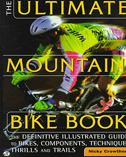 9780773757844: The ultimate mountain bike book: The definitive