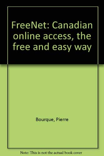 9780773758049: FreeNet: Canadian online access, the free and easy way