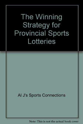 9780773758414: The Winning Strategy: For Provincial Sports Lotteries