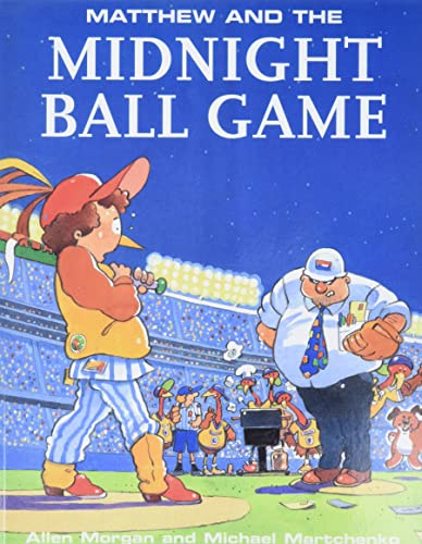 9780773758537: Matthew & Midnight Ball Game (Matthew's Midnight Adventures)