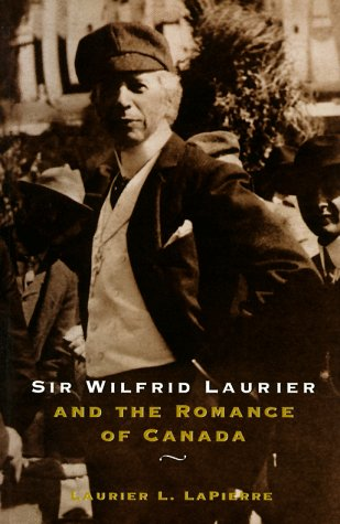9780773759169: Sir Wilfred Laurier and the Romance of Canada