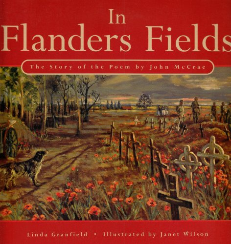 9780773759251: In Flanders Fields: The Story of the Poem by John McCrae