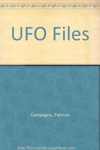 The Ufo Files: The Canadian Connection Exposed: Palmiro Campagna