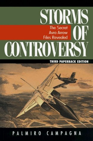 9780773759909: Storms of Controversy: The Secret Avro Arrow Files Revealed