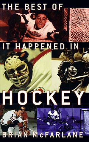 9780773759985: The Best of It Happened in Hockey