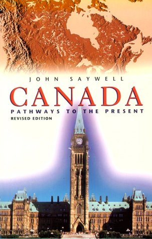 9780773760387: Canada: Pathways to the Present
