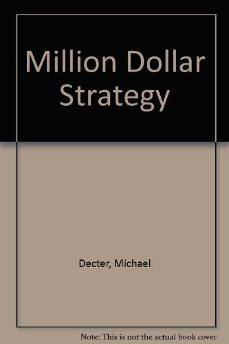Million dollar Strategy: Decter, Michael