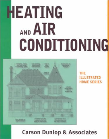 9780773761469: Heating and Air Conditioning (The Illustrated Home Series)