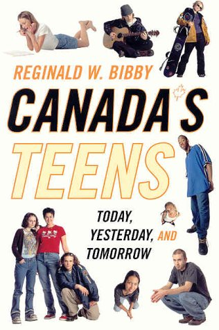 9780773761810: Canada's Teens: Today, Yesterday, and Tomorrow