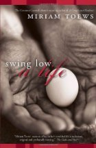 9780773761872: Swing Low: A Life