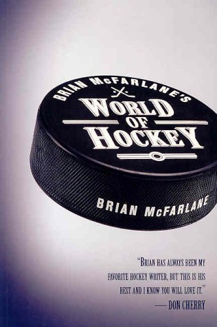 9780773762466: Brian McFarlane's World of Hockey