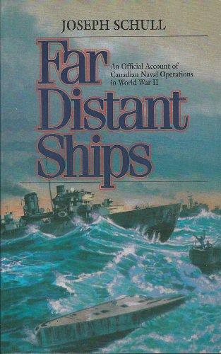 Far Distant Ships : An Official Account: Joseph Schull