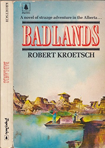 9780773771048: Badlands: A novel