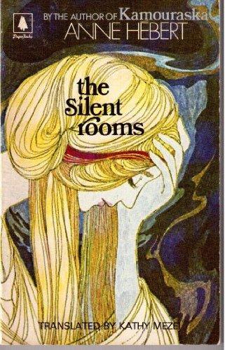 The Silent Rooms: Anne; Mezei Hebert