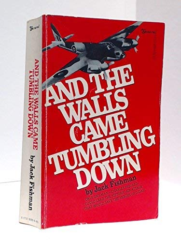 And the Walls Came Tumbling Down: Fishman, Jack