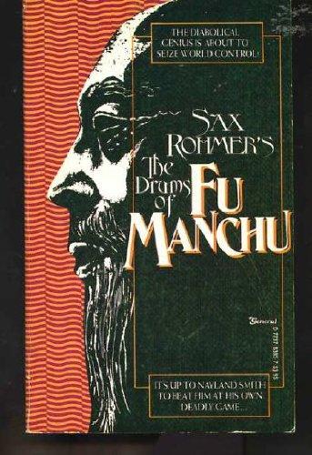 The Drums of Fu Manchu: Sax Rohmer