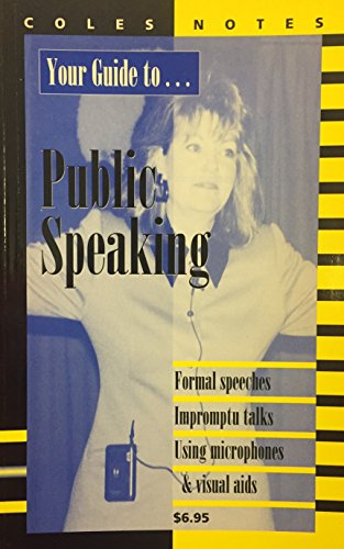 Your guide . Public speaking (Formal speeches-: Coles editorial Board