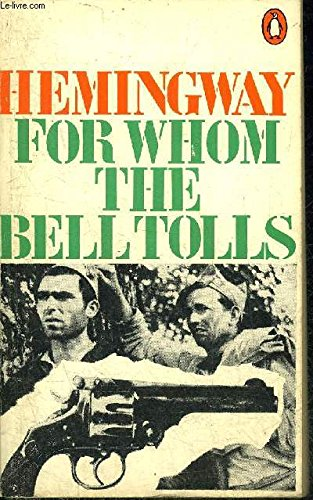 "Hemingway's, Ernest, ""Farewell to Arms"" and ""For Whom the Bell Tolls"" (0774010436) by S. J. L. Galbraith; Ernest Hemingway"