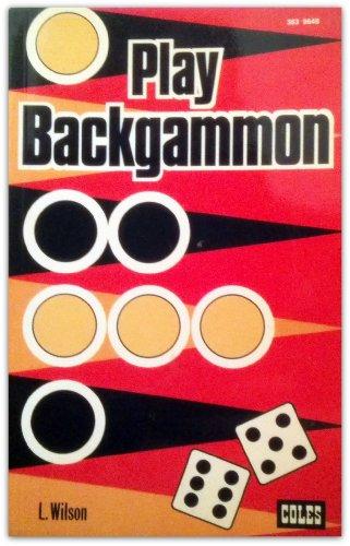 9780774025881: Play Backgammon
