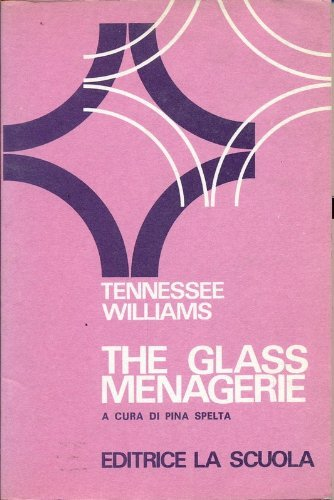The Glass Menagerie (Coles Notes): Tennessee Williams