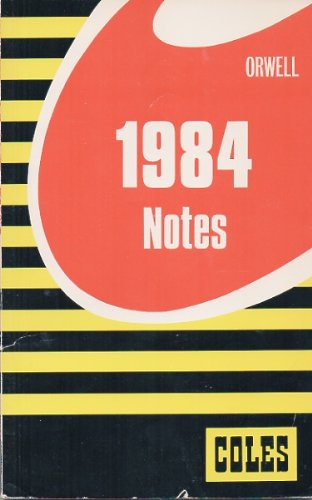 1984 orwell notes Free part 1, chapters 1-4 summary of 1984 by george orwell get a detailed summary and analysis of every chapter in the book from bookragscom.