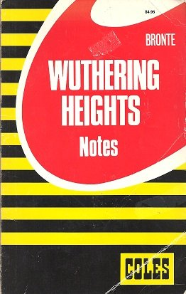 Wuthering Heights (Coles Notes): Emily Bronte