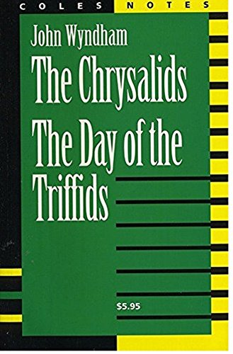 The Chrysalids / The Day of the: John Coles Notes