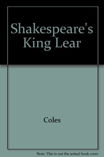 King Lear in Everyday English: Coles