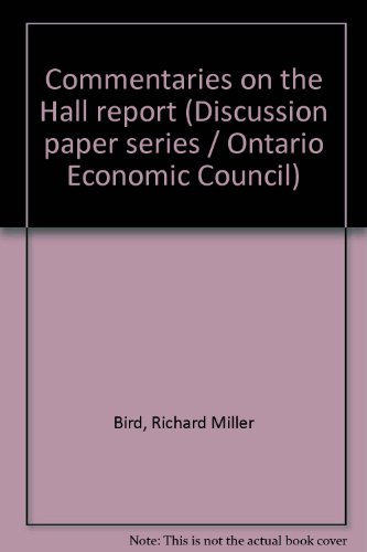 9780774367493: Commentaries on the Hall report (Discussion paper series / Ontario Economic Council)
