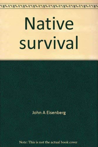 9780774400947: Native survival (Canadian critical issues series)
