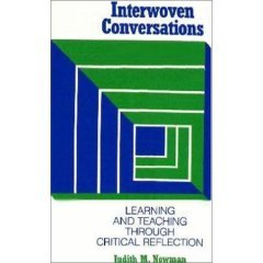 9780774403740: Interwoven conversations: Learning and teaching through critical reflection