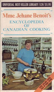 9780774501286: Mme. Jehane Benoit's ENCYCLOPEDIA OF CANADIAN COOKING Universal BestSeller Library / 128
