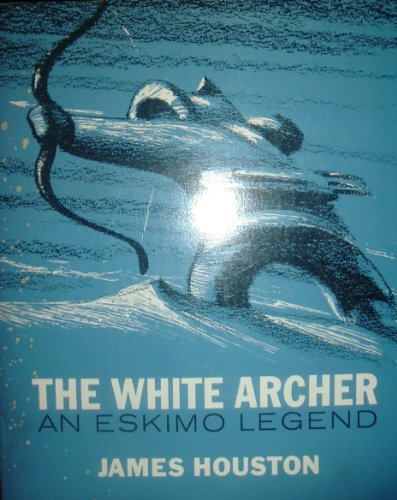 9780774701143: The White Archer: an Eskimo Legend