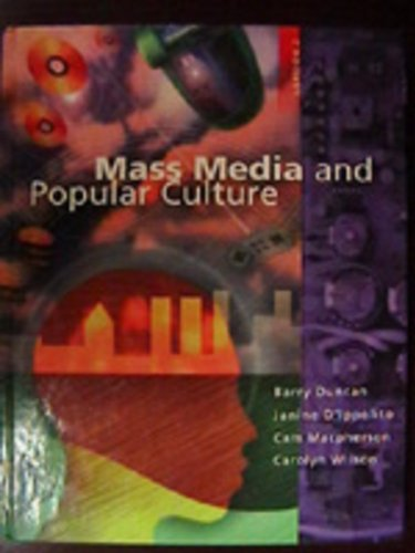 Mass Media and Popular Culture: Version 2 (9780774701709) by Barry Duncan; Janine D'ippolito; Cam Macpherson; Carolyn Wilson