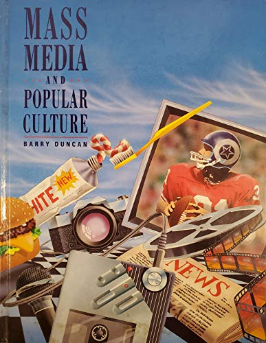 9780774712620: Mass Media and Popular Culture [Hardcover] by Duncan, Barry