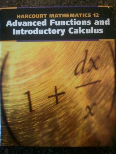 Harcourt Advanced Functions and Introductory Calculus: Ruth Malinowski