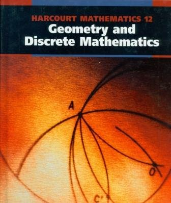 9780774714563: Harcourt Geometry and Discrete Mathematics