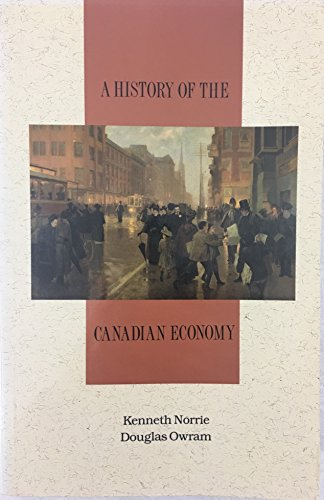 9780774730877: A History of the Canadian Economy