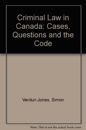9780774730907: Criminal Law in Canada: Cases, Questions and the Code